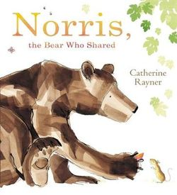 Norris the Bear Who Shared