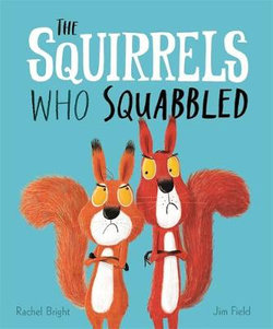 The Squirrels Who Squabbled