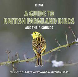 A Guide to British Farmland Birds