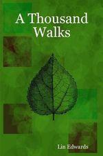 A Thousand Walks
