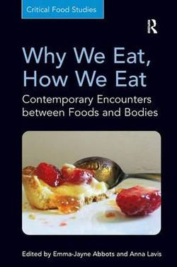 Why We Eat, How We Eat