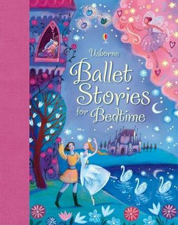 Ballet Stories for Little Children