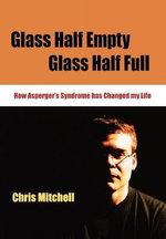 Glass Half-Empty, Glass Half-Full