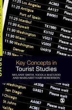 Key Concepts in Tourist Studies