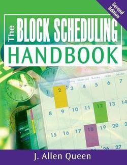 The Block Scheduling Handbook