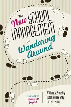 The New School Management by Wandering Around