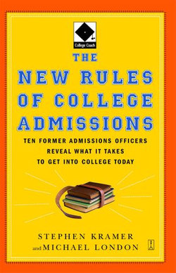 The New Rules of College Admissions