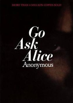 Go Ask Alice: A Real Diary