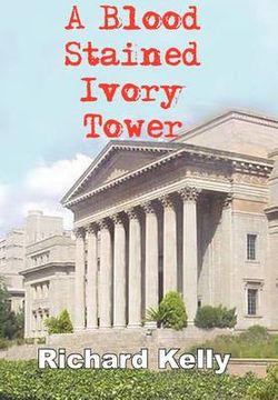 A Blood Stained Ivory Tower