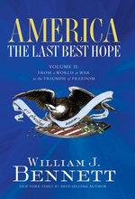 America: The Last Best Hope (Volume II)