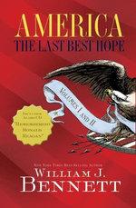 America: The Last Best Hope Volumes I and II Box Set