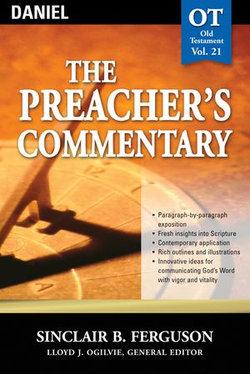 The Preacher's Commentary - Vol. 21: Daniel
