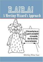 R.A!R.A! A Meeting Wizard's Approach
