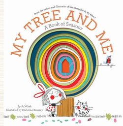 My Tree and Me:A Book of Seasons | Angus & Robertson