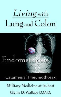 Living With Lung and Colon Endometriosis