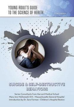 Suicide And Self Destructive Behaviors
