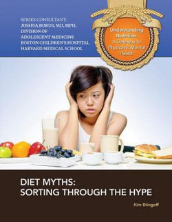 Diet Myths Sorting Through The Hype