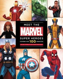Meet the Marvel Super Heroes