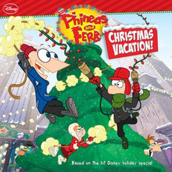 Phineas and Ferb: Christmas Vacation