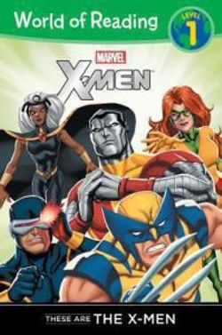 X-Men: These Are The X-Men
