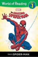The Amazing Spider-Man: This is Spider-Man (Level 1 Reader)