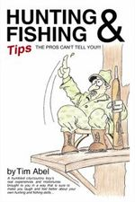 Hunting and Fishing Tips the Pros Can't Tell You