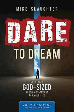 Dare to Dream Youth Study Edition