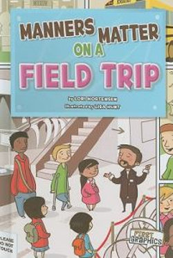 Manners Matter on a Field Trip