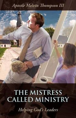 The Mistress Called Ministry