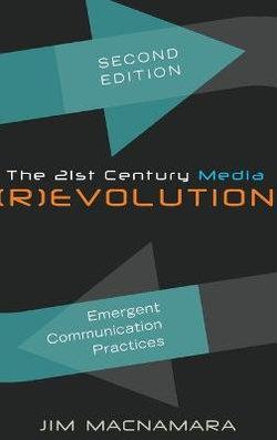 The 21st Century Media (R)evolution