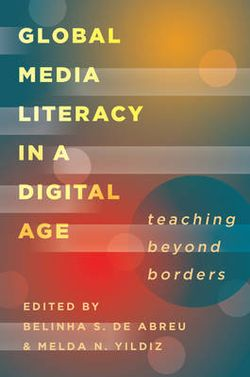 Global Media Literacy in a Digital Age