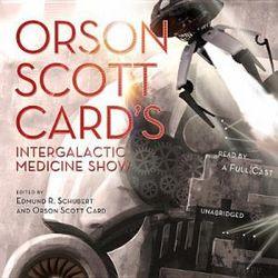 Orson Scott Card's Intergalactic Medicine Show Lib/E