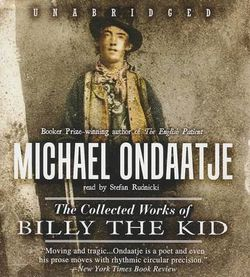 The Collected Works of Billy the Kid Lib/E