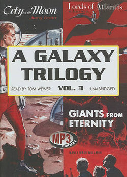 A Galaxy Trilogy, Volume 3