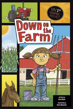 Down on the Farm (My First Graphic Novel)