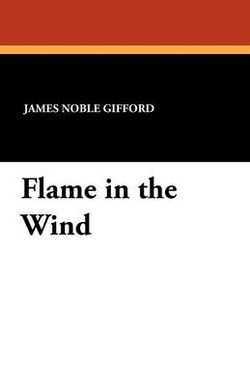 Flame in the Wind