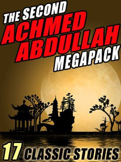 The Second Achmed Abdullah Megapack