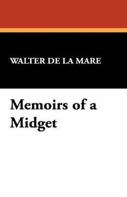 Memoirs of a Midget