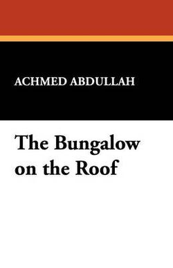 The Bungalow on the Roof