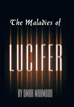 The Maladies of Lucifer