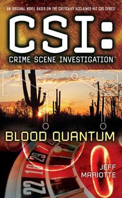 CSI: Crime Scene Investigation: Blood Quantum