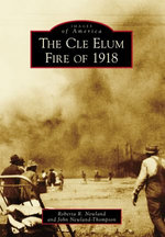 The Cle Elum Fire of 1918