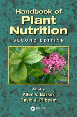 Handbook of Plant Nutrition, Second Edition