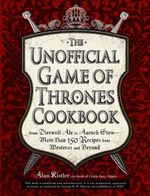 UNOFFICIAL GAME OF THRONES COOKBOOK