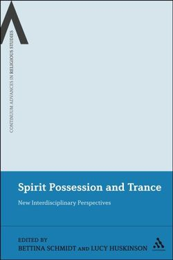 Spirit Possession and Trance