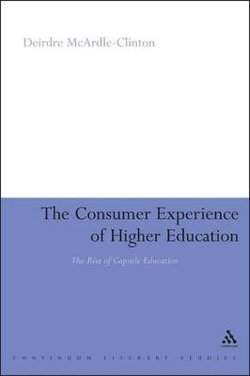 The Consumer Experience of Higher Education