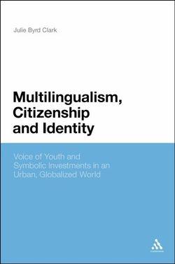 Multilingualism, Citizenship and Identity