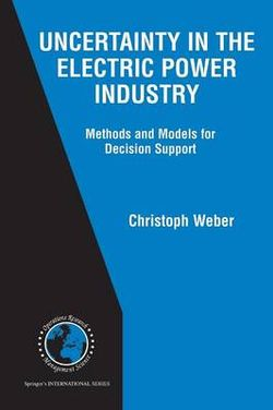 Uncertainty in the Electric Power Industry