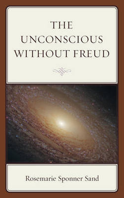 The Unconscious without Freud