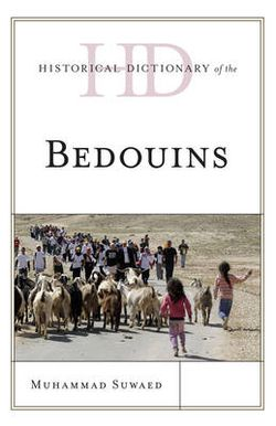 Historical Dictionary of the Bedouins